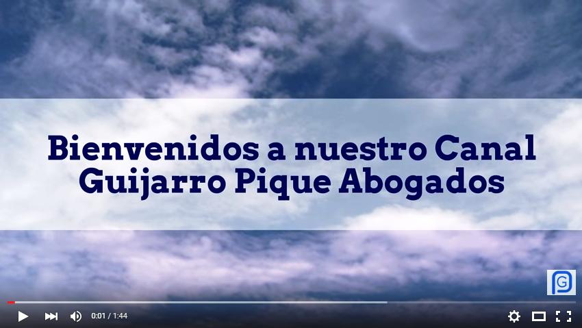 Canal Youtube Guijarro Pique Abogados
